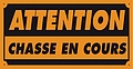 pancartes attention chasse en cours 120